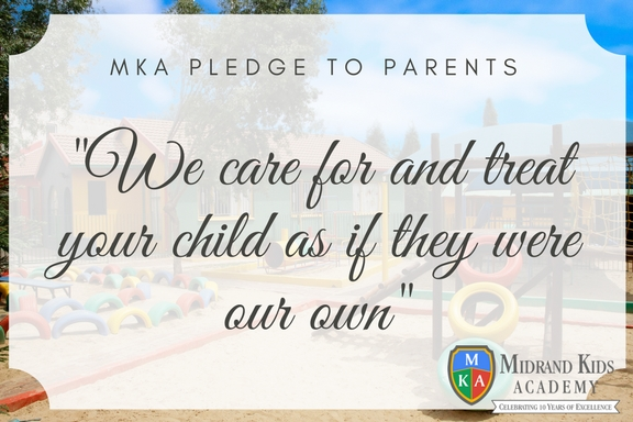 We care for and treat your child as if they were our own